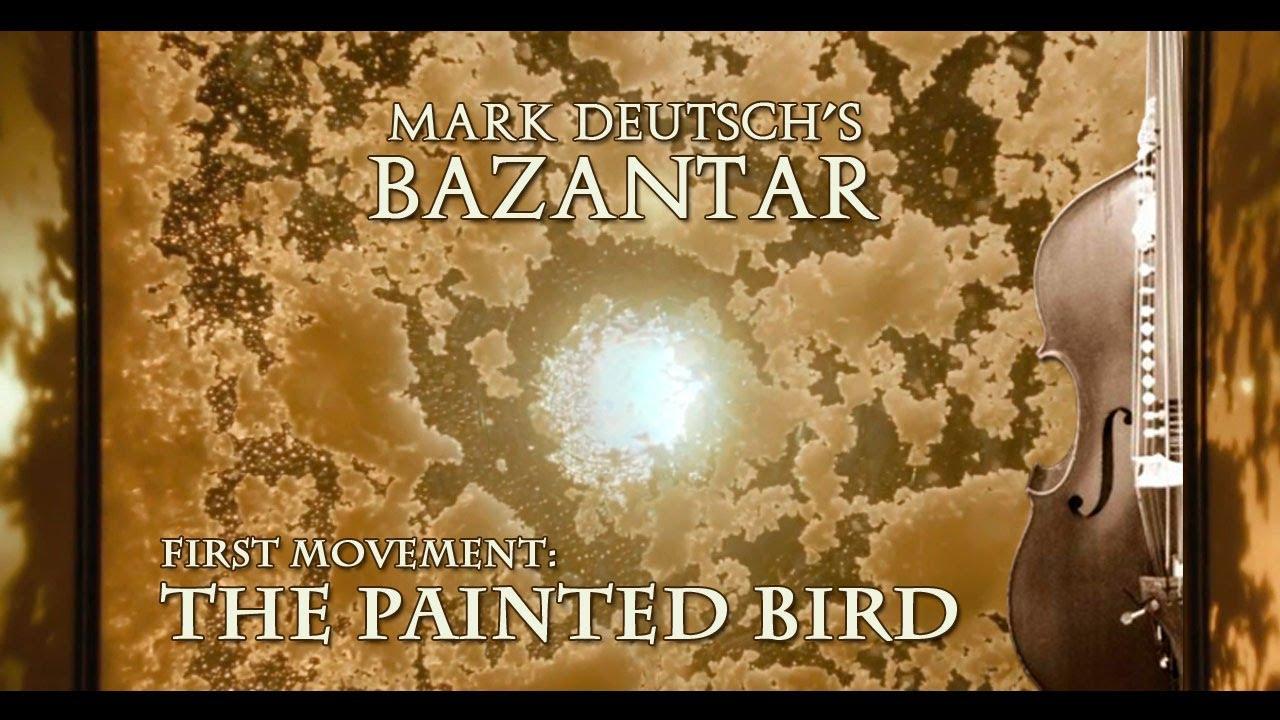 Mark Deutsch – First Movement: The Painted Bird