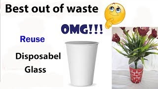 Gambar cover DIY | Flower Pot Out of Disposable Plastic Glass | Best Out of Waste Craft | Disposal Glass Craft