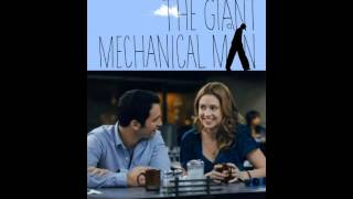 The Giant Mechanical Man - Soundtrack (Full Album)