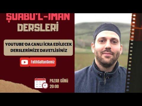 Şuabu'l İman 19. Şube (Kur'an'a Saygı Göstermek) | Fatih Sultan SEMİZ |
