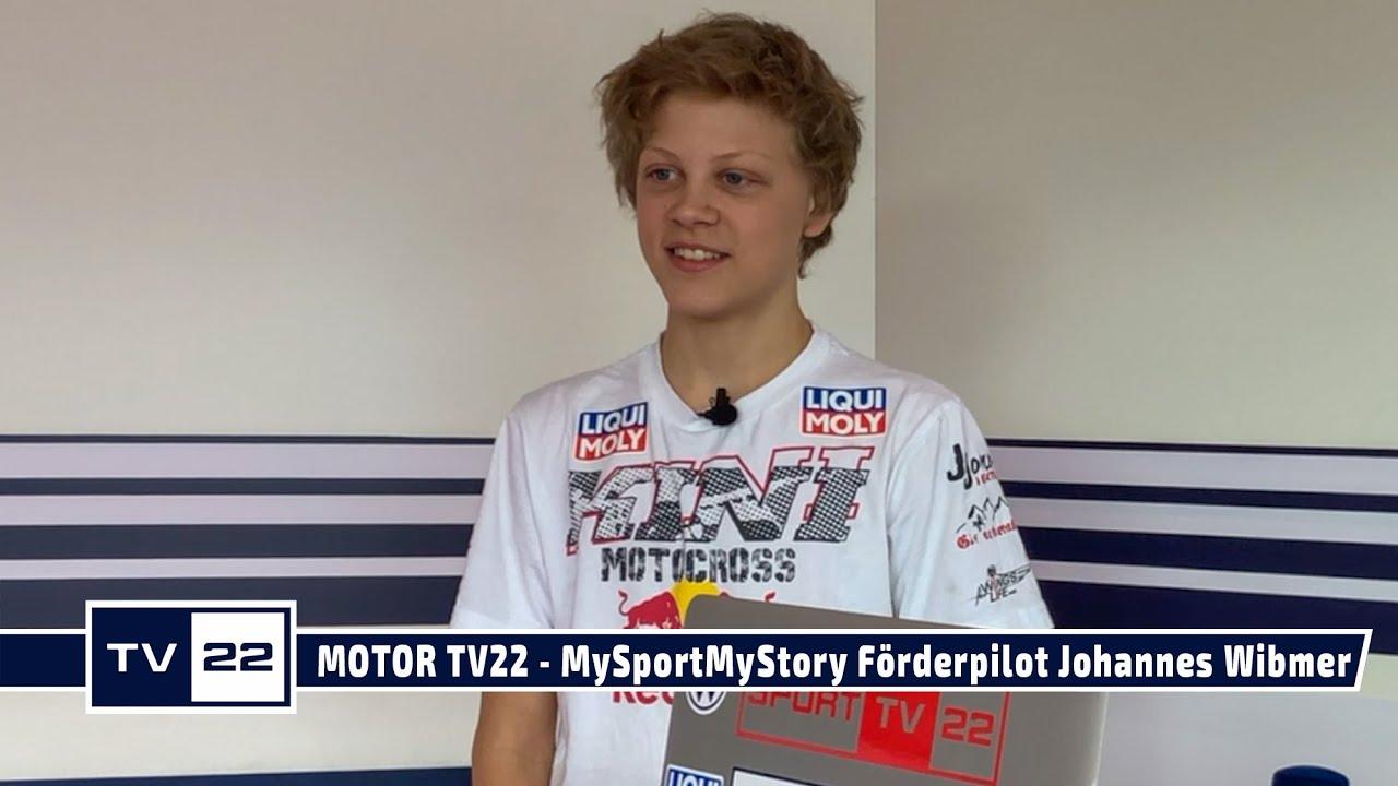 MOTOR TV22: MySportMyStory Förderpilot Johannes Wibmer