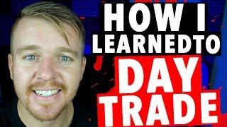 Learn How to Day Trade!