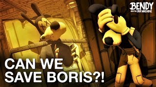 Download Can We Save Boris in BATIM Chapter 4? (Bendy & the Ink Machine Discussion) Mp3 and Videos