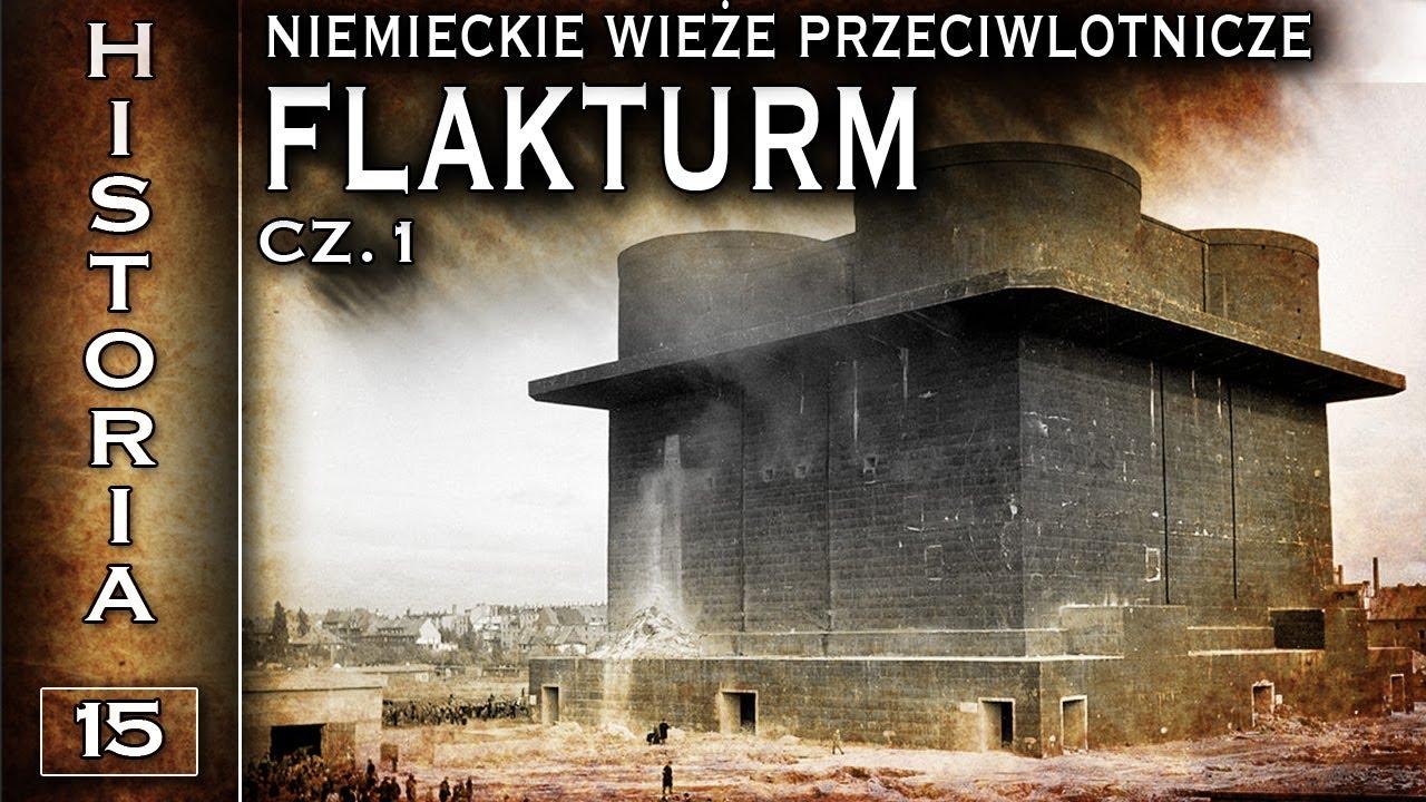 Flakturm – niemieckie wieże przeciwlotnicze cz. 1 – Historia