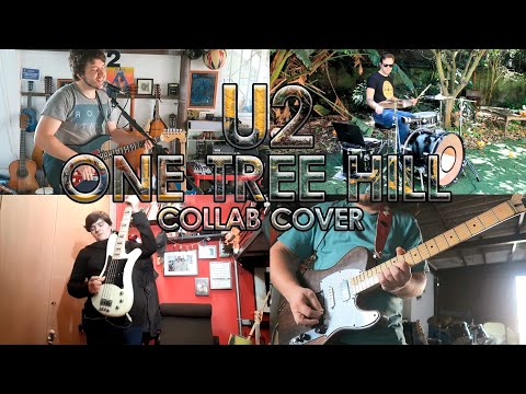 U2 - One Tree Hill (collab Cover)