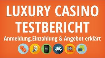 Luxury Casino Testbericht: Anmeldung & Einzahlung erklärt [4K]