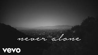 Tori Kelly - Never Alone ft. Kirk Franklin (Lyric Video)