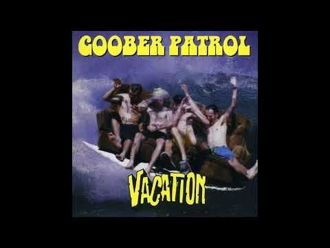 Goober Patrol - Vacation (Full album 1996)