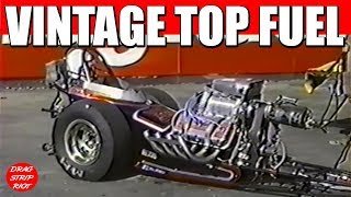 1990 - Part 6 Best of Famoso Raceway Nitro Top Fuel Nostalgia Drag Racing Bakersfield, CA