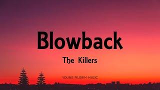 The Killers - Blowback (Lyrics) - Imploding The Mirage (2020)