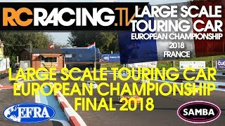 EFRA Large Scale European Championship 2018  - The Final!