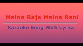 Nepali Karaoke Song || Maina Raja Maina Rani || With Lyrics