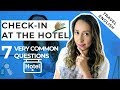 How To Check In At The Hotel - 7 Questions You MUST know |Travel English