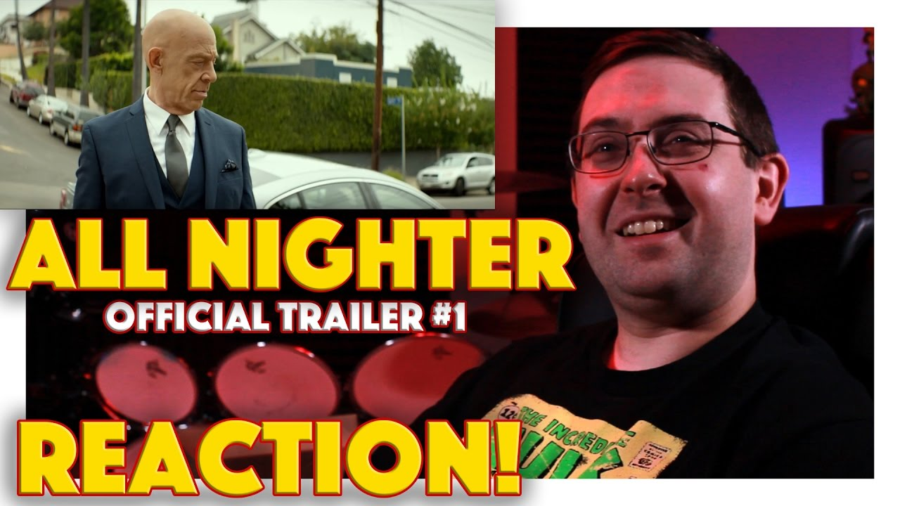 Reaction All Nighter Official Trailer 1 J K Simmons Movie 2017