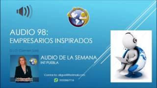 Audio 98 - Empresarios Inspirados - D.I.O. Carmen Solá