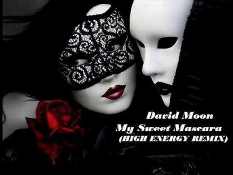 David Moon - My Sweet Mascara (High Energy)