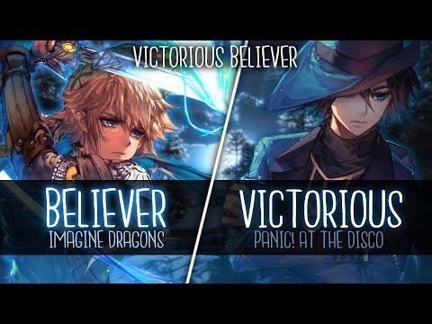 ◤Nightcore◢ ↬ Victorious Believ̳er [Switching Vocals | Mashup]
