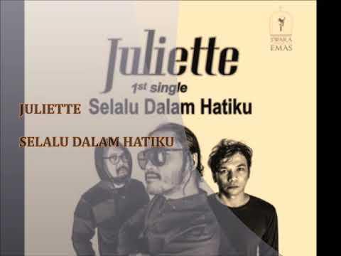 Terbaru Juliette - Selalu Dalam Hatiku (video lirik) Mp3