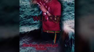 David Best - Wul Out - (Don't Mek Dem Trick Yuh Riddim) - August 2017