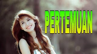 DJ PERTEMUAN // DANGDUT REMIX // MANTAP BETUL