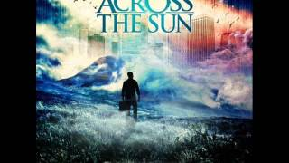 Watch Across The Sun Tipping The Scales video