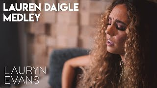 Download Lauren Daigle Medley - Look Up Child / You Say / Rescue | Lauryn Evans Mp3 and Videos