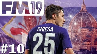 Football Manager 2019 | Fiorentina Live Let's Play | Episode 10