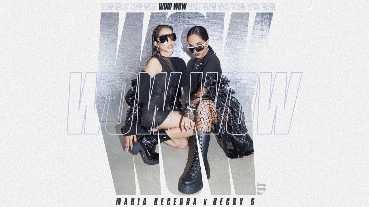 Download Maria Becerra, Becky G - WOW WOW (Official Video)