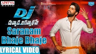 Video DJ Saranam Bhaje Bhaje Song With Lyrics || DJ Movie Songs || Allu Arjun, Pooja Hegde || DSP download MP3, 3GP, MP4, WEBM, AVI, FLV Juni 2017
