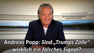 """Andreas Popp: Sind """"Trumps Zölle"""" wirklich ein falsches Signal?"""