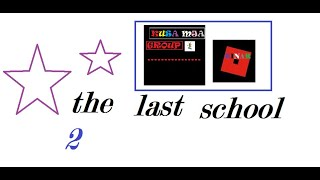 the last school 2 - (the bad guy) - a roblox fun movie [FULL MOVIE]