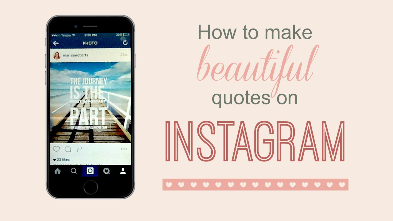 Make A Quote Picture How To Make Beautiful Instagram Quotes With Your Iphone  Youtube