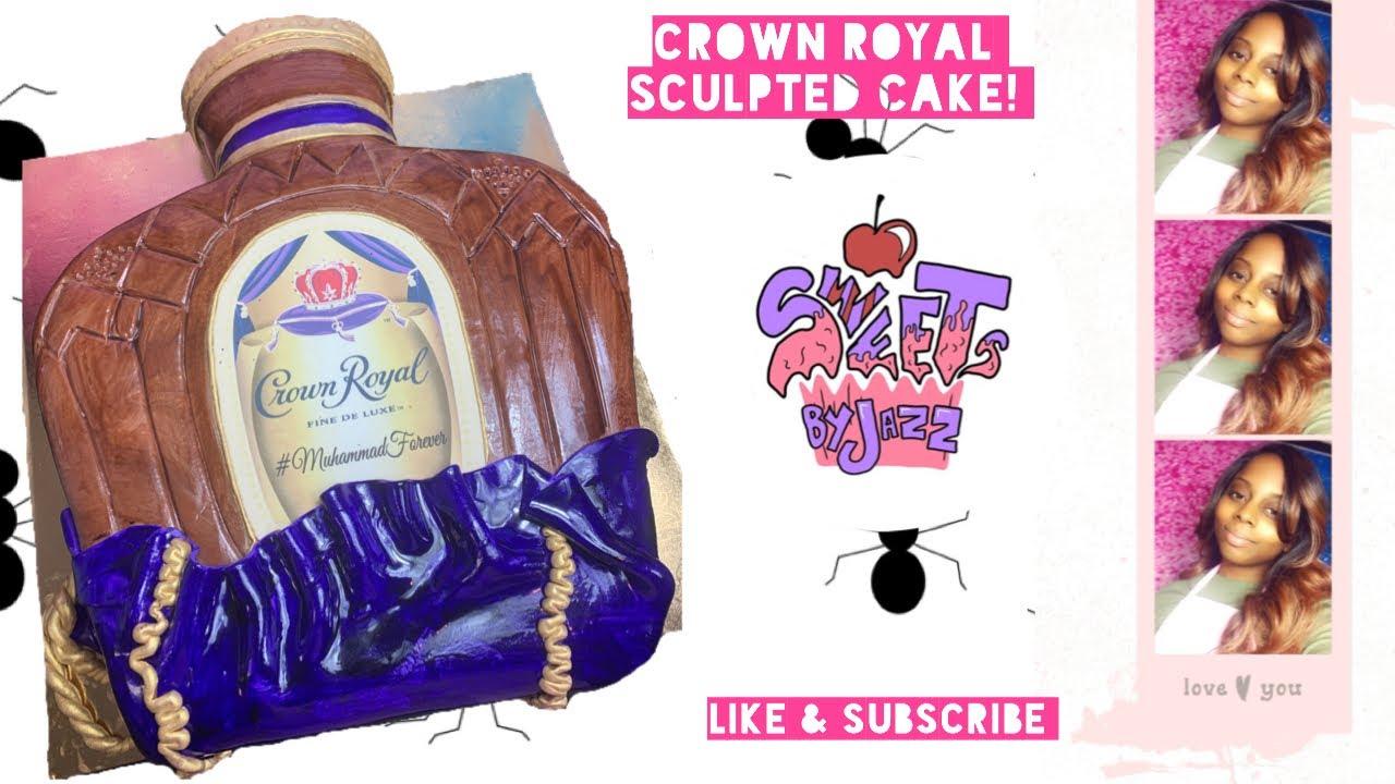 Crown Royal Cake | Sweets by Jazz LLC