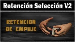 Tecnicas con cartas - Retencion Seleccion V2 (Retencion de Empuje)