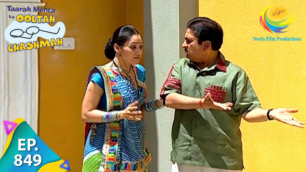 Download Taarak Mehta Ka Ooltah Chashmah - Episode 849 - Full Episode