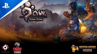 Paw Paw Paw - Launch Trailer | PS4