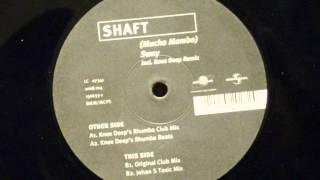 (Mucho Mambo) sway - Shaft (original club mix)