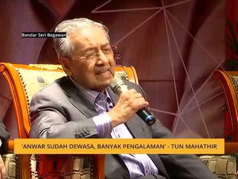 """""""Dia sudah dewasa, banyak pengalaman"""" - Tun Mahathir"""