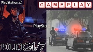 Police 24/7 Gameplay PS2 HD