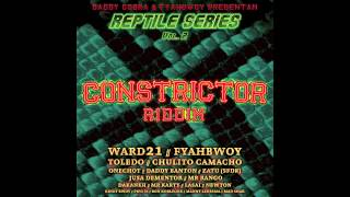 01 - Fyahbwoy - Protocolo - Constrictor Riddim Prod Daddy Cobra. 2013