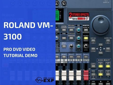 » Watch Full Roland VM-3100 / Pro DVD Video Training Tutorial Help