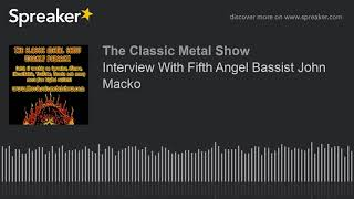 Interview With Fifth Angel Bassist John Macko