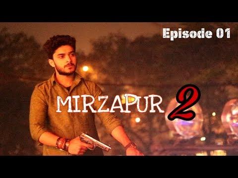 Mirzapur 2 | Episode 01