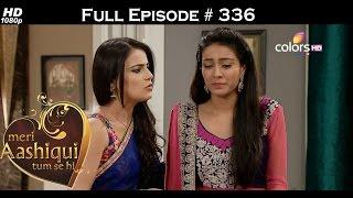 Download Video Meri Aashiqui Tum Se Hi - 18th September 2015 - मेरी आशिकी तुम से ही - Full Episode(HD) MP3 3GP MP4