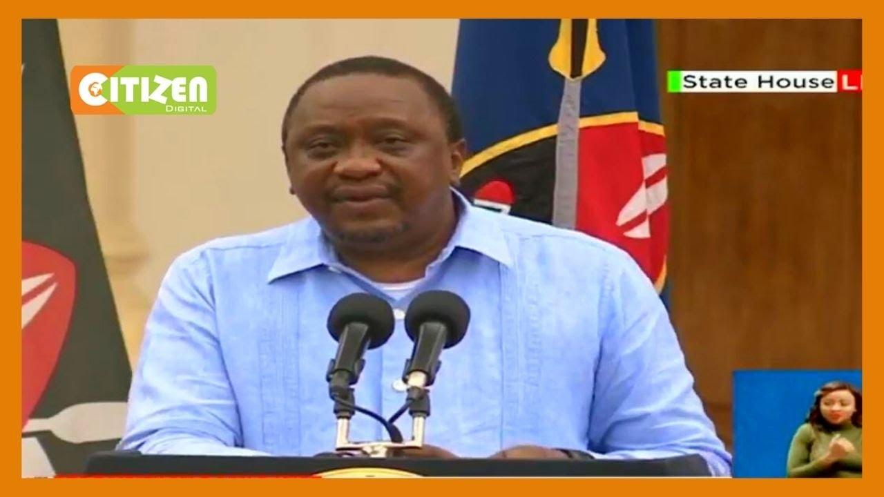 [FULL SPEECH] President Uhuru Kenyatta issues new COVID 20 measures for the  next 20 days