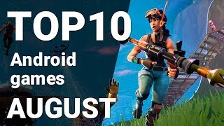 Top 10 Android Games from August 2018 [1080p/60fps]