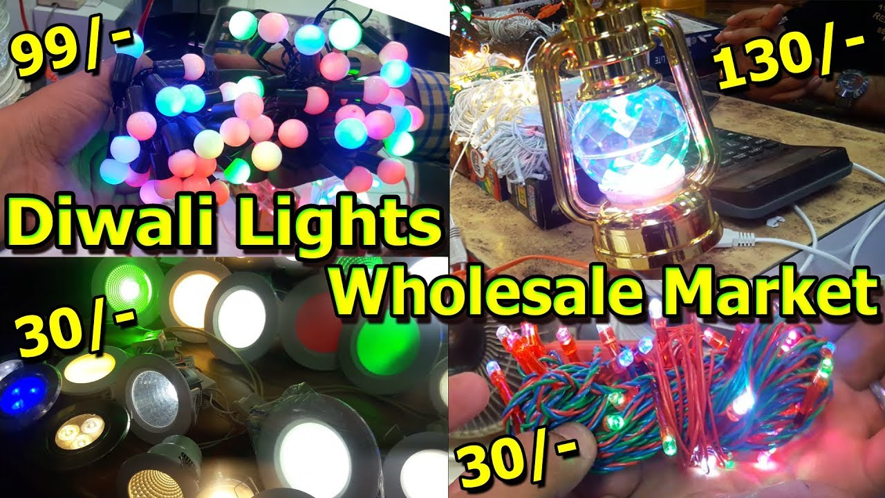 Diwali Lights Wholesale Market Electronics Items In Cheap Price Bhagirath Palace