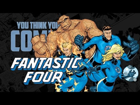 Fantastic Four - You Think You Know Comics?