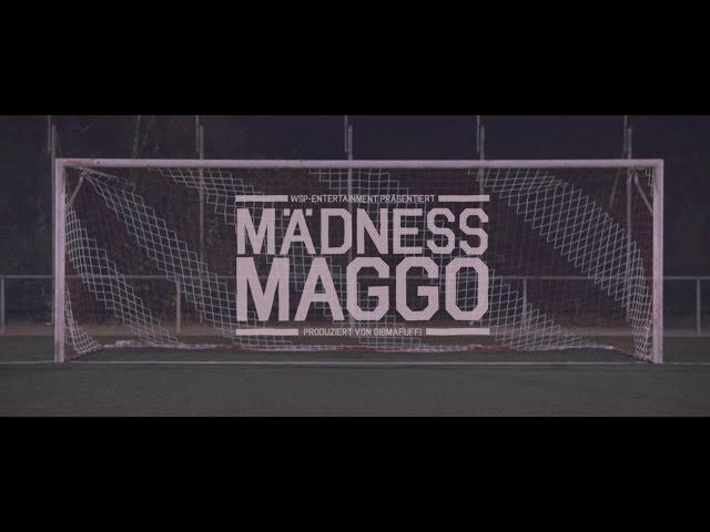 Mädness - Maggo (prod. by Gibmafuffi)