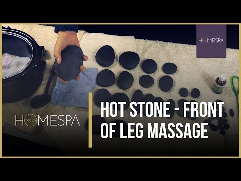Hot Stones Massage Techniques - Front Of Leg Massage Demonstration And Tutorial